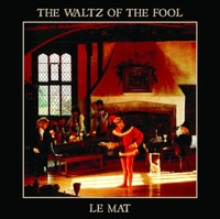 LE MAT  - WALTZ OF THE FOOL ('80s UK psych-revivalists)  CD