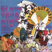 UNFOLDING   - Freak Out Party  Blow Your Mind (Classic 1967) CD