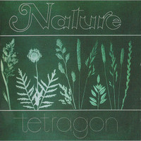 TETRAGON -Nature (TRIPPY 70s Krautrock) CD