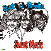 SWEET MARIE- Stuck in Paradise (70s blues, light Psych and hard-edged acid rock)  LP