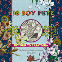BIG BOY PETE  -Return to Catatonia  (60s trippy psych)CD