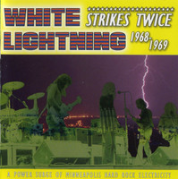 WHITE LIGHTNING -Strikes Twice  (70s Power Hard Rock) CD