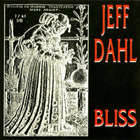 DAHL, JEFF  - Bliss (punk rock legend) CD