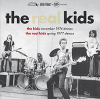 REAL KIDS -KIDS/ NOVEMBER 1974 DEMOS- REAL KIDS SPRING 1977 DEMOS- GATEFOLD LP
