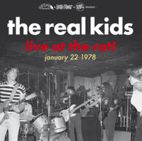 REAL KIDS  -LIVE AT THE RAT! JANUARY 22 1978- GATEOLD LP W INNER SLEEVE