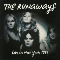 RUNAWAYS -LIVE IN NEW YORK 1978 - 180 GRAM LP W INSERT