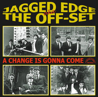 JAGGED EDGE AKA THE OFF-SET  -A CHANGE IS GONNA COME (60s garage psych)  CD