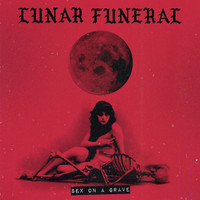 LUNAR FUNERAL -SEX ON A GRAVE (dark doom/blues masterpiece)-  CD