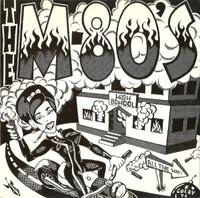 M-80s   -SLit My Wrist (Raucous punk)   45 RPM