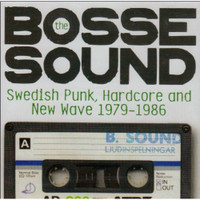 BOSSE SOUND   - VA Swedish Punk Hardcore and New Wave 79-86 -  COMP CD