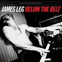 JAMES LEG  - Below the Belt (blues-powered rock 'n' roll )DIGIPACK PROMO CD