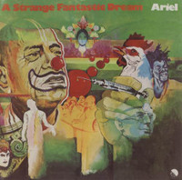 ARIEL  - A STRANGE FANTASTIC DREAM (rare Brit psych 1969 w liners and photos)   CD