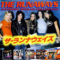 RUNAWAYS   -JAPANESE SINGLES COLLECTION-  CD
