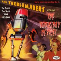 TREBLEMAKERS  -Versus The Doomsday Device (60s biker fuzz/space surf) LP