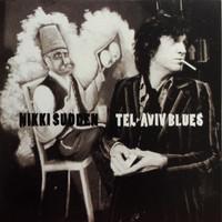 SUDDEN,NIKKI  -TEL-AVIV BLUES 2002(SWELL MAPS JACOBITES)CD