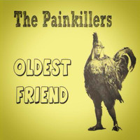 PAINKILLERS  - OLDEST FRIEND (Aussie rock and roll)  CD