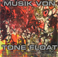 TONE FLOAT   - Musik Von Tone Float (Texas psych/Krautrock inspired)  CD