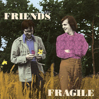 FRIENDS  - Fragile (60s soft Psych/Folk ) CD