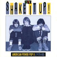 SHAKE IT UP   - American Power Pop 1978-80-   CD