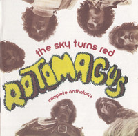 ROTOMAGUS -The Sky Turns Red: Complete Anthology(1971 protopunk)   CD