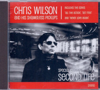 WILSON, CHRIS -SECOND LIFE (Flamin Groovies, Barracudas)CD