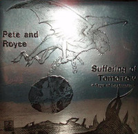 PETE & ROYCE -Suffering of Tomorrow + Days of Destruction (great rare  Greek early 80's psych prog) CD