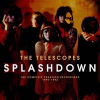 TELESCOPES -SPLASHDOWN: THE COMPLETE CREATION..2CD)-  CD
