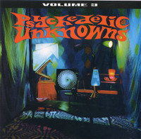 PSYCHEDELIC UNKNOWNS  Vol. 3 (legendary 60s garage psych)  COMP CD