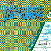 PSYCHEDELIC UNKNOWNS Vol. 6 (legendary 60s garage psych)COMP CD
