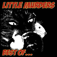 LITTLE MURDERS  - Best of  (Legendary Australian Power Pop)CD