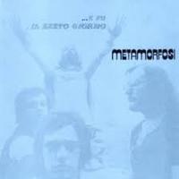 METAMORFOSI  E Fu Il Sesto Giorno (70s ITALIAN PROG) CD