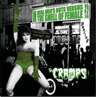CRAMPS, THE  -REAL MEN'S GUTS VERSUS THE SMELL OF FEMALE 2-  LP