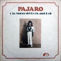 PAJARO  -Pajarito Zaguri y La Murga del Rock & Roll (Founder of Argentine rock, hard hitting acid blues) 2 ONLY -  CD