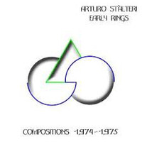 ARTURO STALTERI  -Early Rings: Compositions 1974-1975-  CD