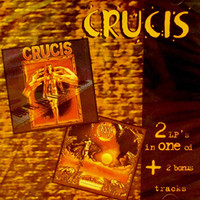 CRUCIS  -TWO on ONE CD S/T +Los delirios del marisca (Blistering live material) CD
