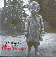 J.D. BLACKFOOT  - Ohio Dream (70s Killer psych guitar) CD