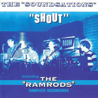 SOUNDSATIONS/The Ramrods  - Complete Recordings (Michigan garage 2966 rarity)CD