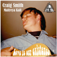 SMITH, CRAIG   - Love is our Existence (1969 psych weirdness)  CD