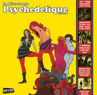 LA DISCOTEQUE PSYCHEDELIQUE Vol 1 - 17 LATE 60s/EARLY 70s TRANS-EUROPEAN FOLKY FUNKY & POP-SIKE TUNES-  COMP LP