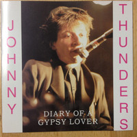 THUNDERS, Johnny-Diary of a Gypsy Lover (23 TRAX ALTERNATE STUDIO CUTS,LIVE,RADIO) CD