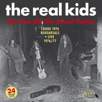 REAL KIDS  -SEE YOU ON THE STREET TONITE (2LP)