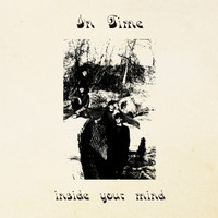 IN TIME   -Inside Your Mind (Homespun psych-punk-garage-pop from 1985)  LP