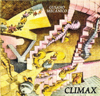 CLIMAX -Gusano Mechnico (70s Bolivian Prog masters)CD