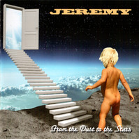 JEREMY-From the Dust to the Stars (psych/prog) CD