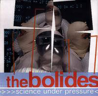 BOLIDES  - Science Under Pressure (Cramps style garage/pop/punk) -  LP