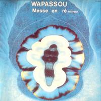 WAPASSOU   -Messe en re mineur (1976 French weirdness)-  CD