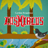 MIRLOS,LOS -Cumbia Amazon (Comp with their best tracks from 1972 to 1980) LP