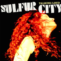SULFUR CITY- Talking Loud - CLASSIC BLACK VINYL
