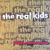 REAL KIDS- Shake Outta Control-180-GRAM LP