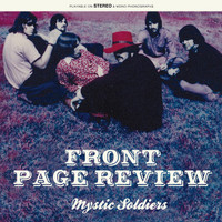 FRONT PAGE REVIEW  - Mystic Soldiers (Fuzzed-out 1968 psych gem w.insert & liners) 180 gram LP